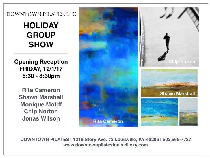 Don't miss this wonderful & diverse group of artists at Downtown Pilates