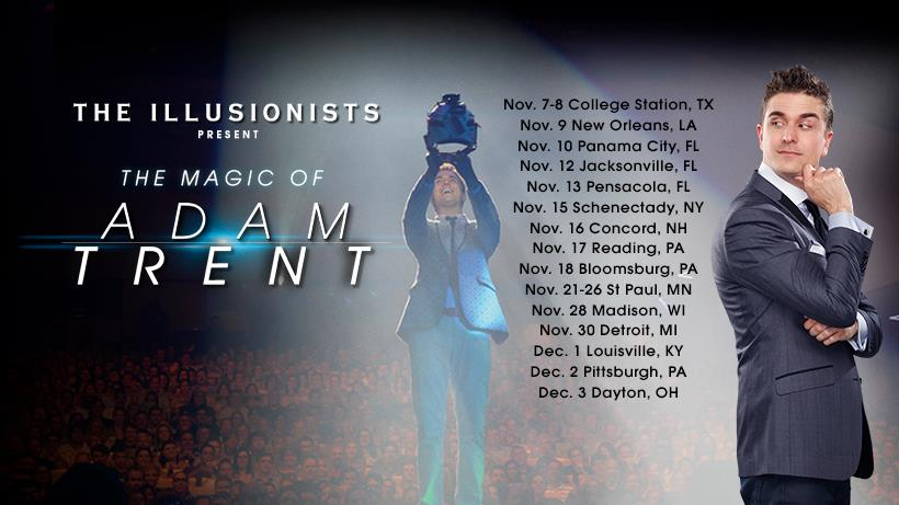 The Illusionists Present Adam Trent · Hosted by Adam Trent and The Kentucky Center for the Performing Arts