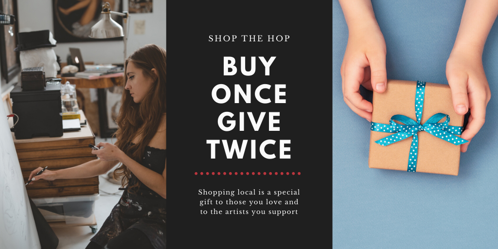 Shop the Hop – Buy Once Give Twice when you shop local image